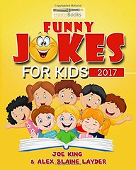 Epub  Funny Joke Book for Kids 2017: Really Funny Family Friendly Jokes for Kids! (Kids Jokes)