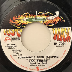 100 PROOF AGED IN SOUL:SOMEBODY'S BEEN SLEEPING(LABEL SIDE-A)