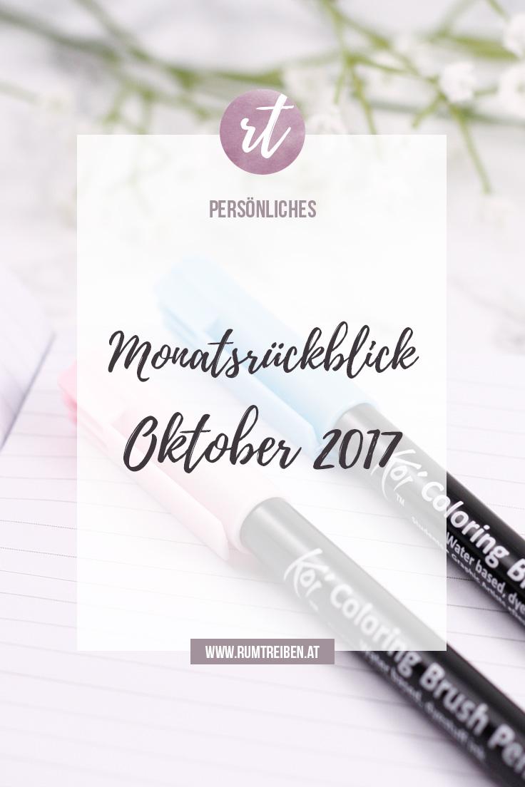 Monatsrückblick Oktober 2017