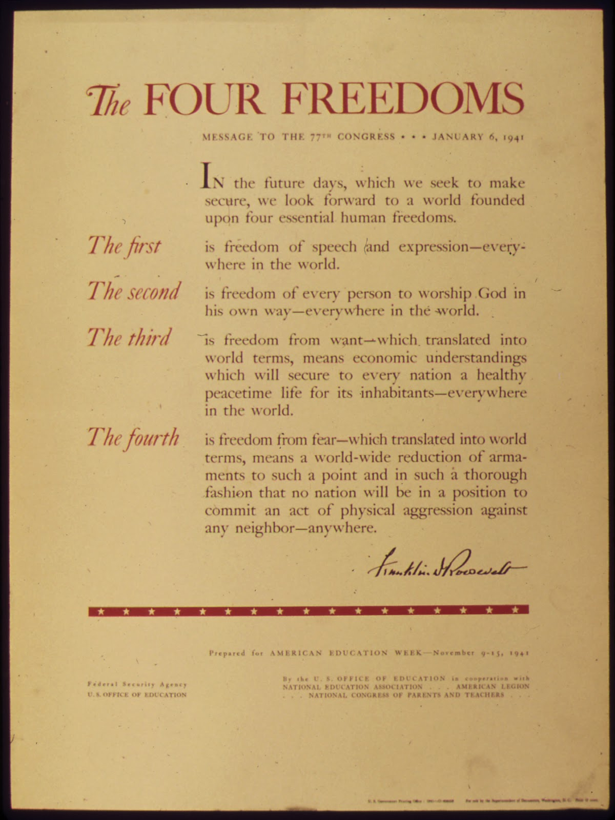 The Four Freedoms Speech delivered to the 77th Congress during President Franklin Delano Roosevelt's State of the Union Address on January 6, 1941.