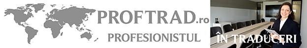 Portalul ProfTrad.ro - Traduceri legalizate, Interpretare si Apostile Haga