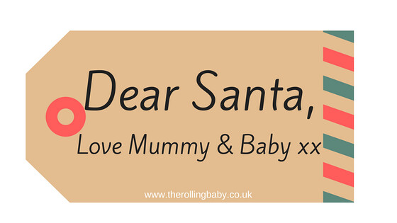 Brown label wih green and red edging with the words Dear Santa, Love Mummy and Baby