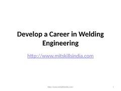 Develop a Career in Welding Engineering | Certificate Course in Welding and NDT | Welding Classes | welding courses in pune | MITSkills, Pune