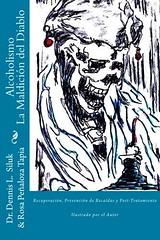 [PDF] ONLINE Alcoholismo La Maldición del Diablo: Recuperación, Prevención de RecaÃ-das y