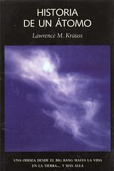 Lawrence M Krauss, Historia de un átomo