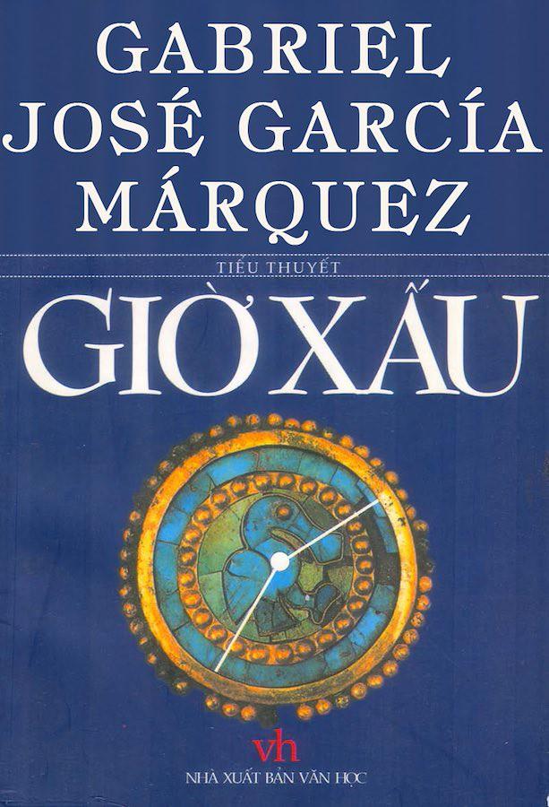 Giờ Xấu - Gabriel Garcia Márquez