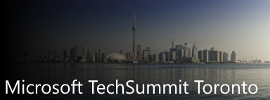 Microsoft Tech Summit, Toronto, Canada