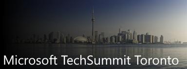 Microsoft Tech Summit, Toronto, Canada