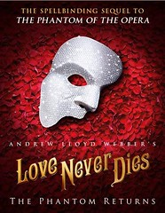 Andrew Lloyd Webber's 'Love Never Dies: The Phantom Returns'