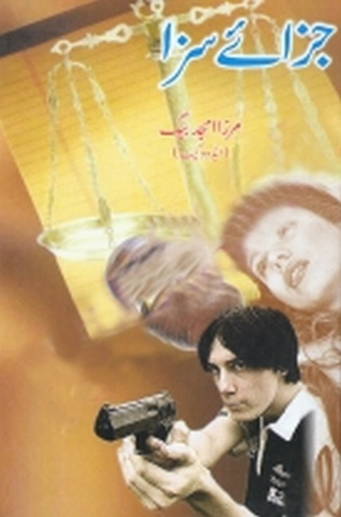 Jaza E Saza  is a very well written complex script novel which depicts normal emotions and behaviour of human like love hate greed power and fear, writen by Mirza Amjad Baig , Mirza Amjad Baig is a very famous and popular specialy among female readers