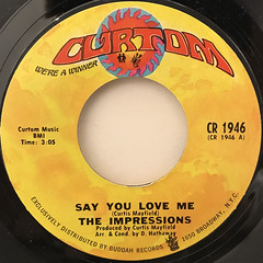 THE IMPRESSIONS:SAY YOU LOVE ME(LABEL SIDE-A)