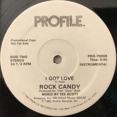 ROCK CANDY:I GOT LOVE(LABEL SIDE-B)