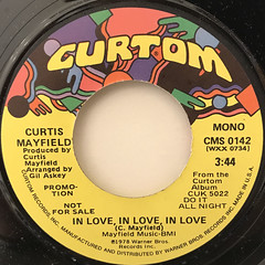 CURTIS MAYFIELD:IN LOVE, IN LOVE, IN LOVE(LABEL SIDE-A)