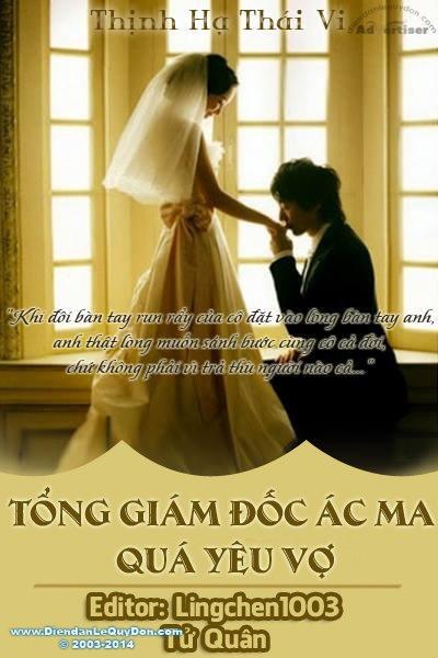 Tổng Giám Đốc Ác Ma Quá Yêu Vợ - Thịnh Hạ Thái Vi