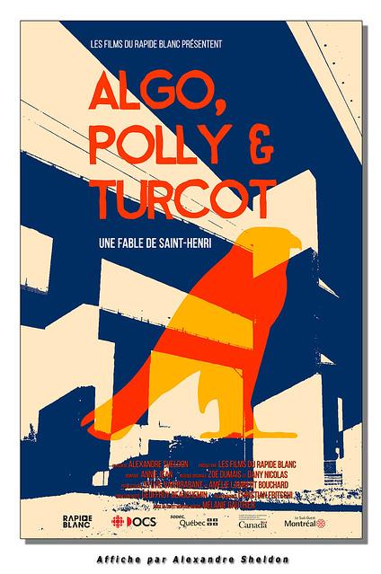 Algo, Polly & Turcot - a poster & film by Alexandre Sheldon