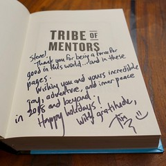 tribe of mentors  My Chapter in Tim Ferriss's Tribe of Mentors | Tim Ferriss's… | Flickr