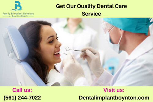 Get Our Quality Dental Care Service