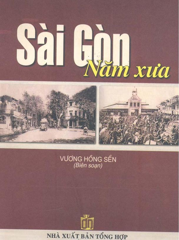 Sài Gòn Năm Xưa - Vương Hồng Sển