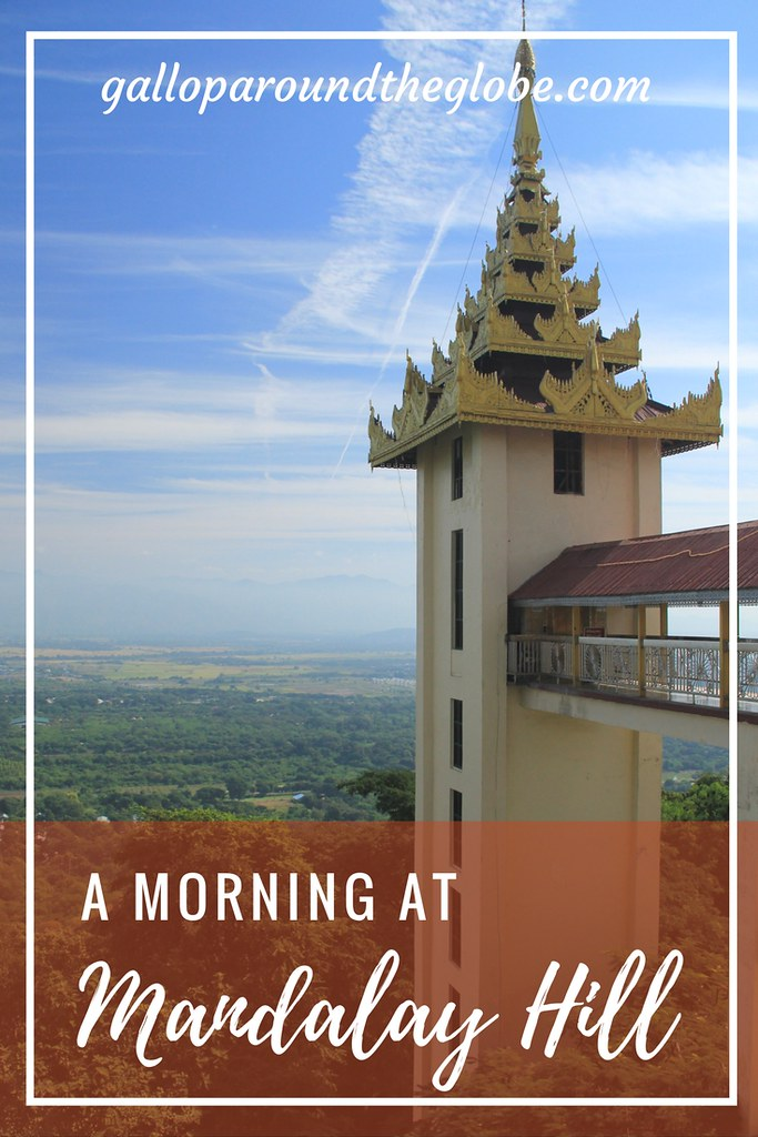 A morning at Mandalay Hill