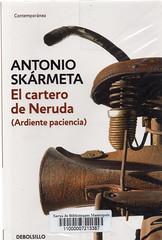 Antonio Skármeta, Ardiente paciencia