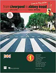 Best PDF From Liverpool to Abbey Road: A Beginning Guitar Method Featuring 33 Songs of Lennon   Mccartney (Learn to Play)(Book CD) -  For Ipad - By John Lennon