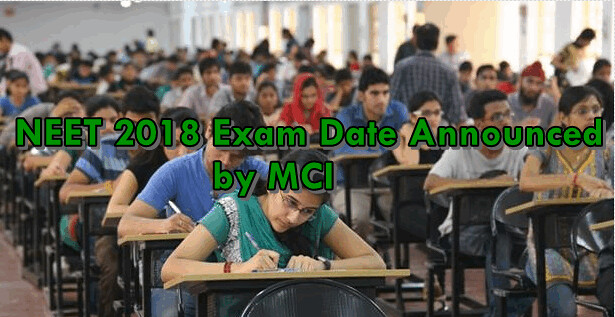 NEET 2018 Exam date is announced by MCI