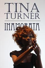 Tina Turner - Inamorata OOAK