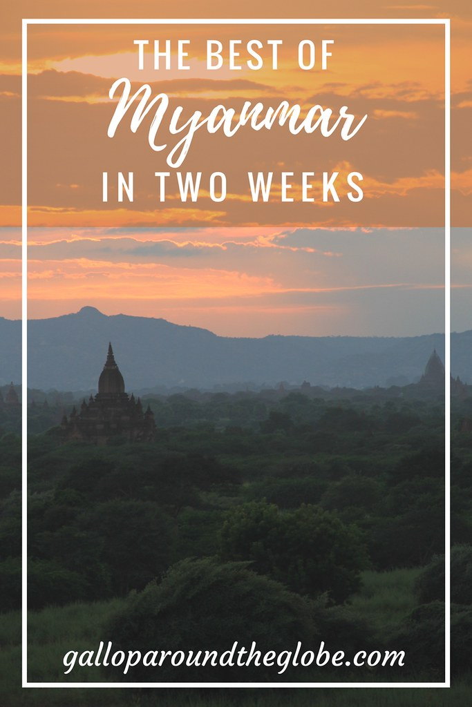 The Best of Myanmar in Two Weeks: A Suggested Itinerary
