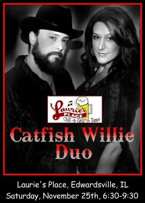 Catfish Willie Duo 11-25-17