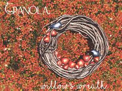 Granola. Willow's Wreath.