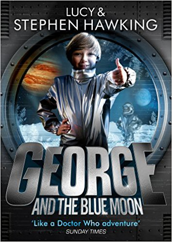 Lucy & Stephen Hawking, George and the Blue Moon