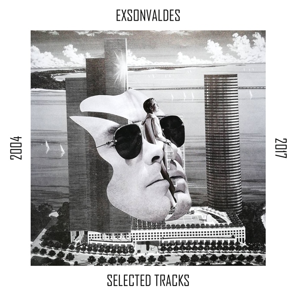 Exsonvaldes - Selected Tracks 2004-2017