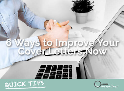 Quick Tips: 6 Ways to Improve Your Cover Letters Now