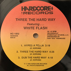 THEREE THE HARDWAY FEATURING WHITE FLASH:HYPED(LABEL SIDE-B)