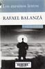 Rafael Balanz�, Los asesinos lentos