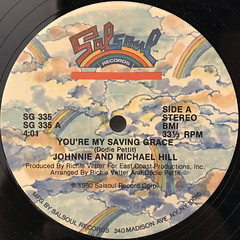 JOHNNIE AND MICHAEL HILL:YOU'RE MY SAVING GRACE(LABEL SIDE-A)