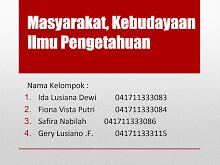 PPT Masyarakat, Kebudayaan Ilmu Pengetahuan.pptx