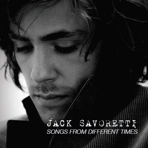 Jack Savoretti - Songs From Different Times