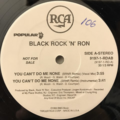 BLACK ROCK & RON:YOU CAN'T DO ME NONE(LABEL SIDE-A)