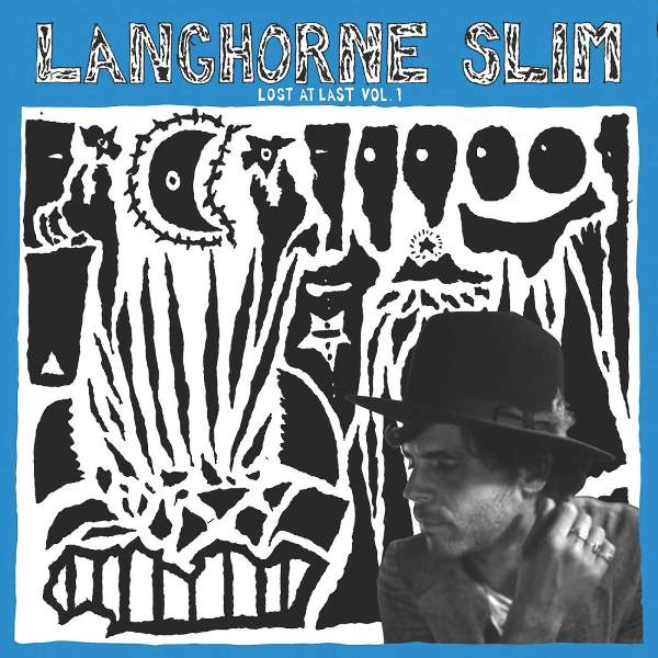 Langhorne Slim - Lost At Last, Vol. 1