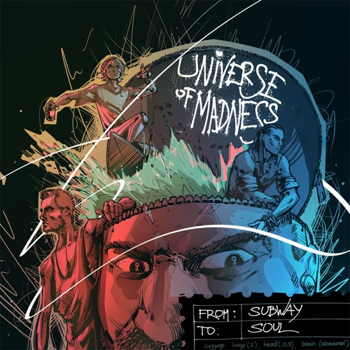 From Subway To Soul — Universe Of Madness