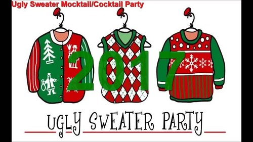 2017 Ugly Sweater Mocktail-Cocktail Party