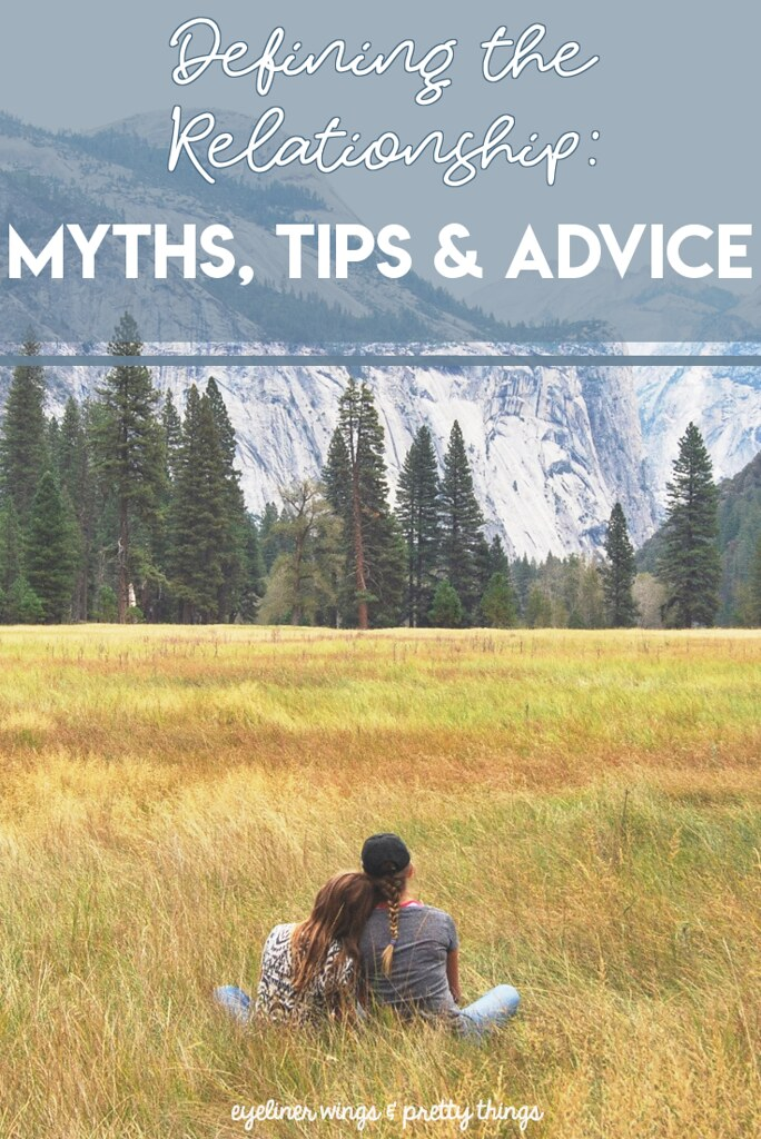 Defining the Relationship: Myths, Tips & Advice / DTR