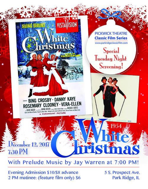 White Christmas 1954.White Christmas 1954 At The Pickwick Theatre Park Ridge
