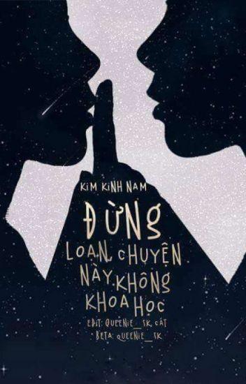 Đừng Loạn! Chuyện Này Không Khoa Học - Kim Kinh Nam