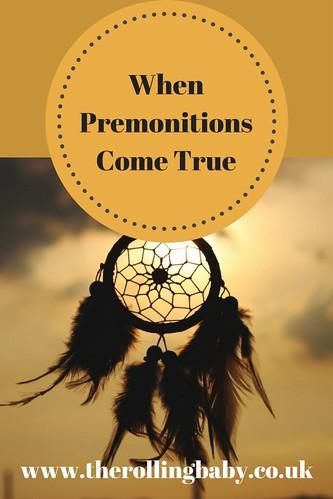 When PremonitionsCome True