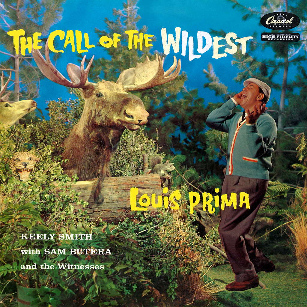 Louis Prima - Call of the Wildest