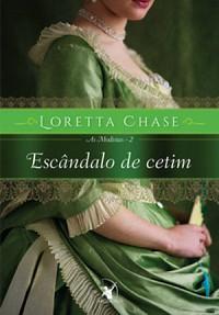 46-Escândalo de Cetim - As Modistas #2 - Loretta Chase