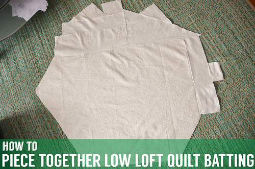 Tutorial: Piecing together low loft quilt batting scraps