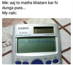 Are Bhai Bhai ... Bhai Bhai #maths #studies #meme #calculator #funny #bhopali2much #followme #like4like #instameme #instagram #b2m #lol